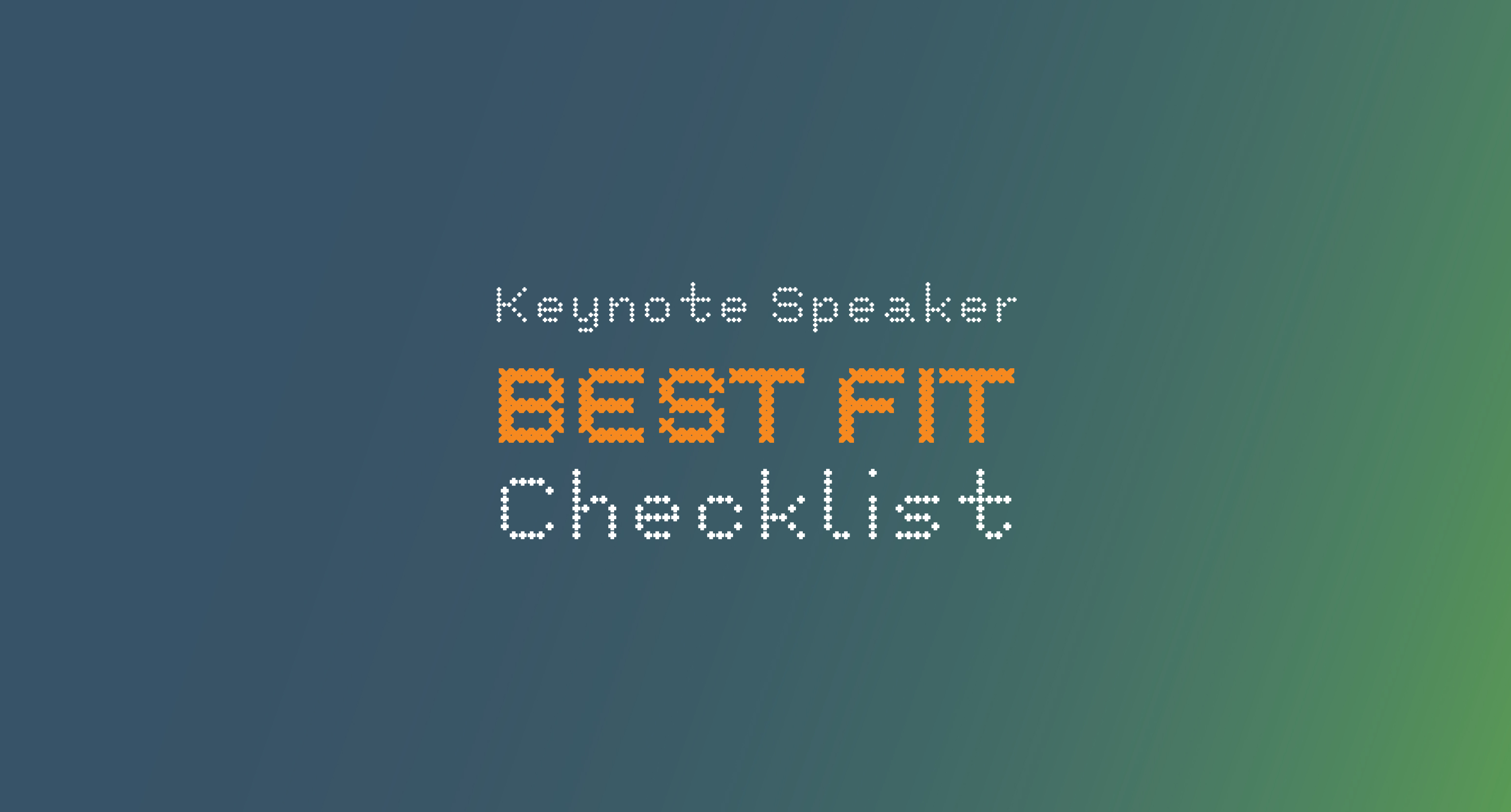 Checklist to find the Best Keynote Speaker for your Corporate Event
