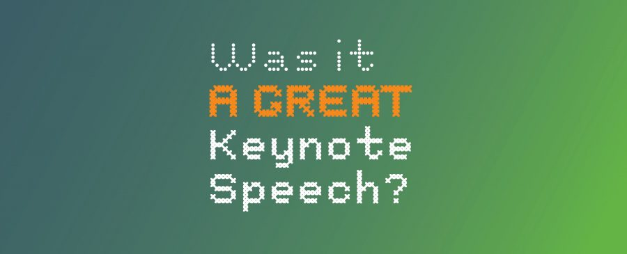 five simple questions you can ask to judge the success of a Keynote Speech at your internal corporate event
