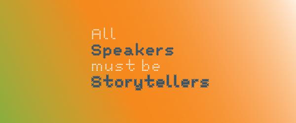 Why Professional Keynote Speakers must be Professional Storytellers